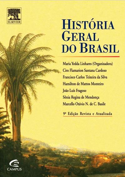 Historia Geral do Brasil (Maria Yedda Linhares)
