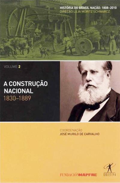 História do Brasil Nação (Volume 2)