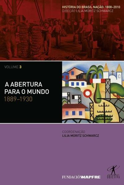 História do Brasil Nação (Volume 3)