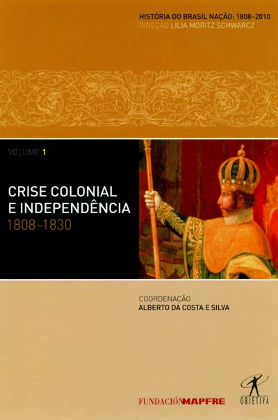 História do Brasil Nação (Volume 1)