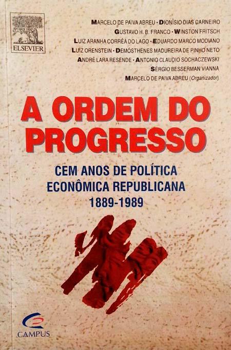 a ordem do progresso - livro de economia para o CACD