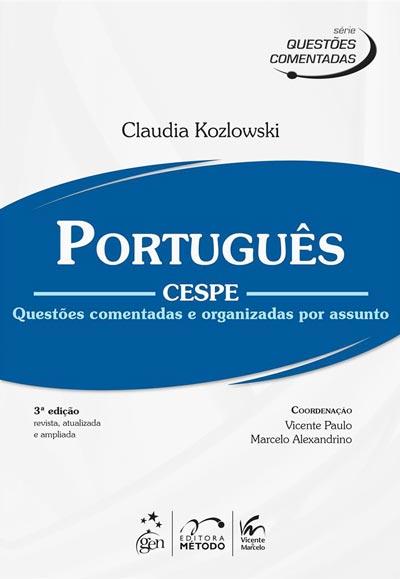 Português Cespe - Questões comentadas e organizadas por assunto