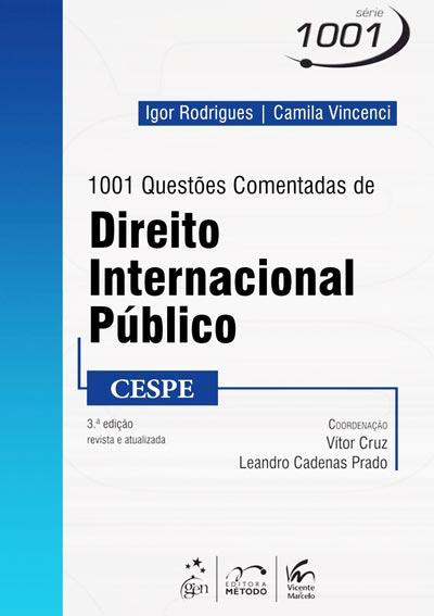1001 Questões Comentadas de Direito Internacional Público